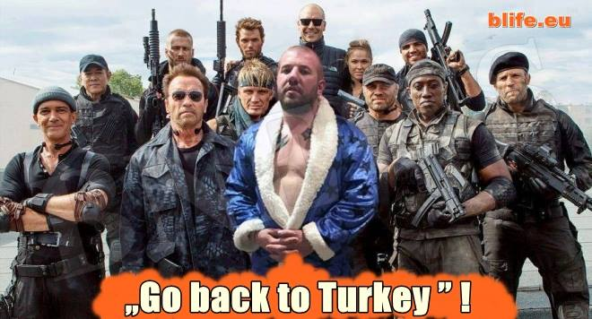 "ВРЕМЕ Е ЗА ""Go back to Turkey"""